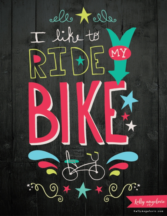 I Like To Ride my Bike